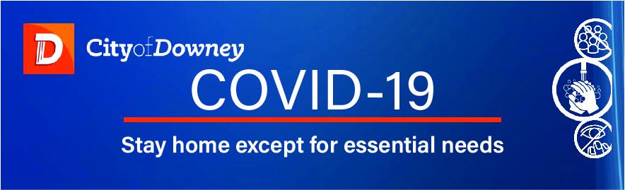 Coronavirus Information City Of Downey Ca